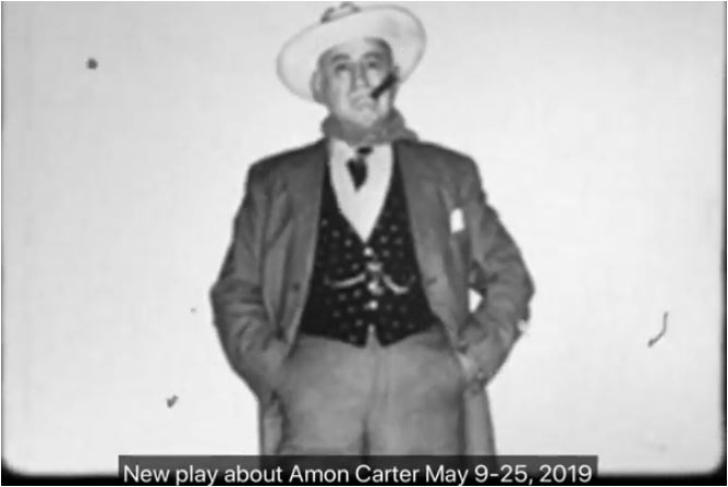 Early trailer for new Amon Carter play about 'Mr. Fort Worth'